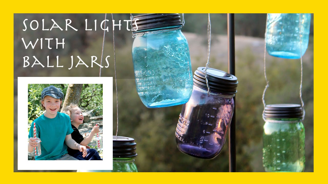 Solar Lights From Mason Jars Using The Ball Heritage Collection