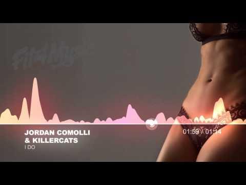 Jordan Comolli & Killercats - I DO [Trap]