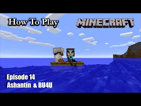 Ashantin teaches BU4U How to Play Vanilla Minecraft E14 Just Mining & Chatting