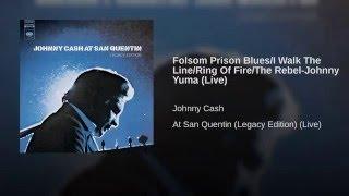 Folsom Prison Blues/I Walk The Line/Ring Of Fire/The Rebel-Johnny Yuma (Live)
