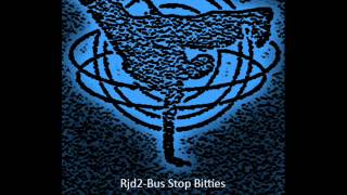 Rjd2-Bus Stop Bitties