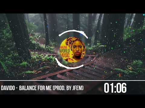 Davido - Balance For Me prod  By Jfem
