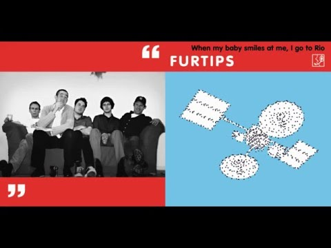 FURTIPS - when my baby smiles at me i go to Rio (full album)
