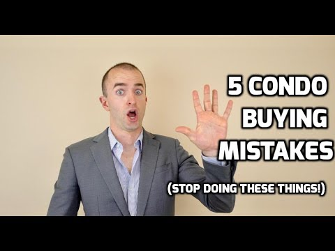 Buying a Condo MISTAKES | 5 Things to Avoid When You Are Purchasing A Condo