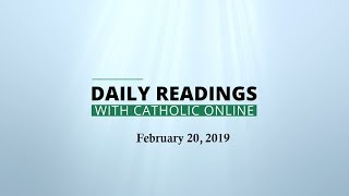 Daily Reading for Wednesday, February 20th, 2019 HD Video