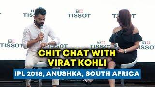 Virat Kohli के साथ Exclusive Chit Chat | Full Interview | South Africa, IPL, Anushka Sharma