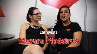Orgias Verbais - Entrevista Mayara Medeiros