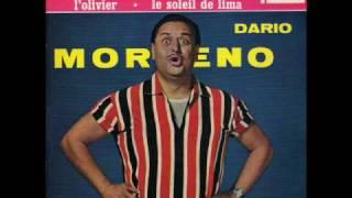 "Dario Moreno "" Pour Toi "" du film "" Le feu aux poudres """