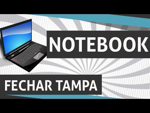 Como Fechar a Tampa do Notebook sem desligar