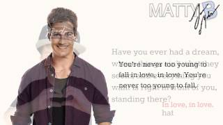 MattyB-Never Too Young Feat. James Maslow [Lyrics]