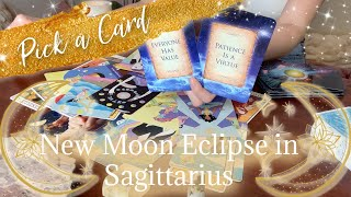 NEW MOON ECLIPSE IN SAGITTARIUS! Pick a Card