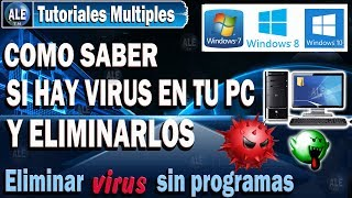 Como Saber Si Hay Virus En Mi Pc O Laptop - Eliminar Virus De Mi Pc Windows 10, 8, 7