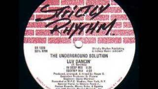 THE UNDERGROUND SOLUTION - Luv Dancin' thumbnail
