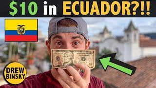 What Can $10 Get in ECUADOR? (my 193rd country!)