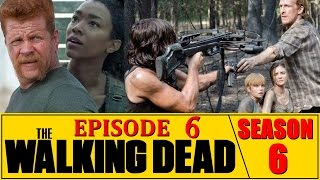 The Walking Dead Season 6 Episode 6 Review Always Accountable Ep.606