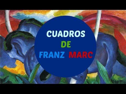 Cuadros de Franz Marc - Para Niños - YouTube