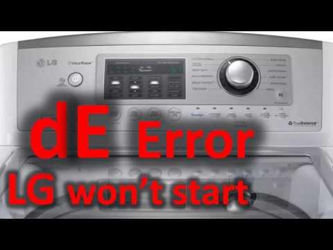 dE Error Code SOLVED!!! LG Top Loading Washer Washing Machine won't start