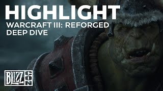 BlizzCon 2019 | Warcraft III: Reforged | Deep Dive Panel Highlights