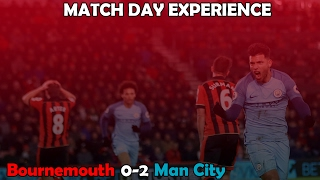 afc bournemouth 0 2 man city match day experience 16 17