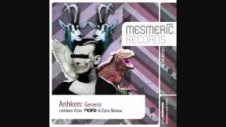 ANHKEN - Generic - ORIGINAL MIX - MESMERIC RECORDS