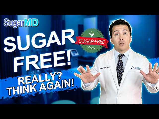 Be Aware of SUGAR-FREE Trap!!Why Is That A Big Lie? SugarMD
