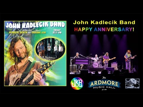 2016-10-27 - John Kadlecik Band (w/ Midnight North) - Ardmore Music Hall