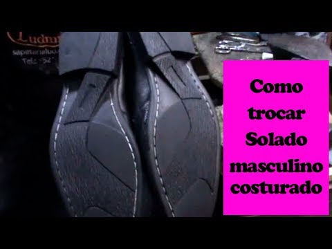 Como trocar a sola dos sapatos masculino - How to change the sole of men's shoes