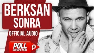 Berksan - Sonra ( Official Audio )