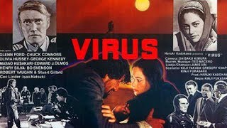 Virus (Fukkatsu No Hi - Day of Resurrection) (1980)