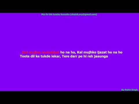 Mai Fir Bhi Tumko Chahunga Karaoke