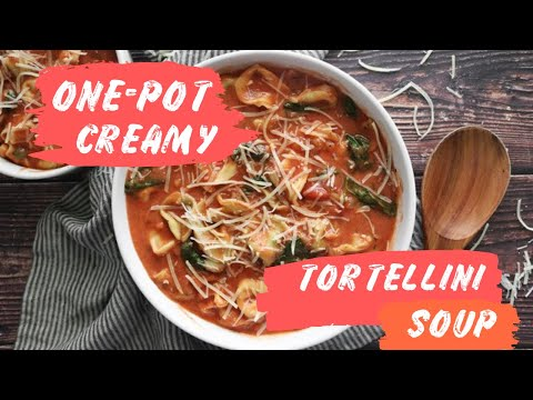 One Pot Creamy Tortellini Soup Recipe