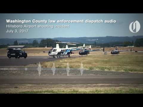Dispatch audio during Hillsboro Airport shooting