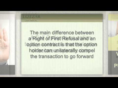 What is the Difference Between An Option to Purchase and a Right of First Refusal?