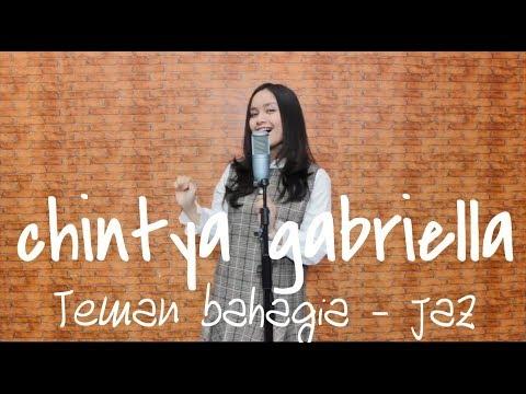 Teman Bahagia - Jaz (Chintya Gabriella Cover)