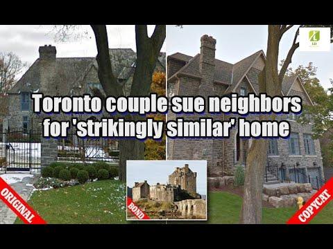 Toronto couple sue neighbors for 'strikingly similar' home