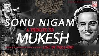 Sonu Nigam sings A tribute to Mukesh   best sonu nigam live show  