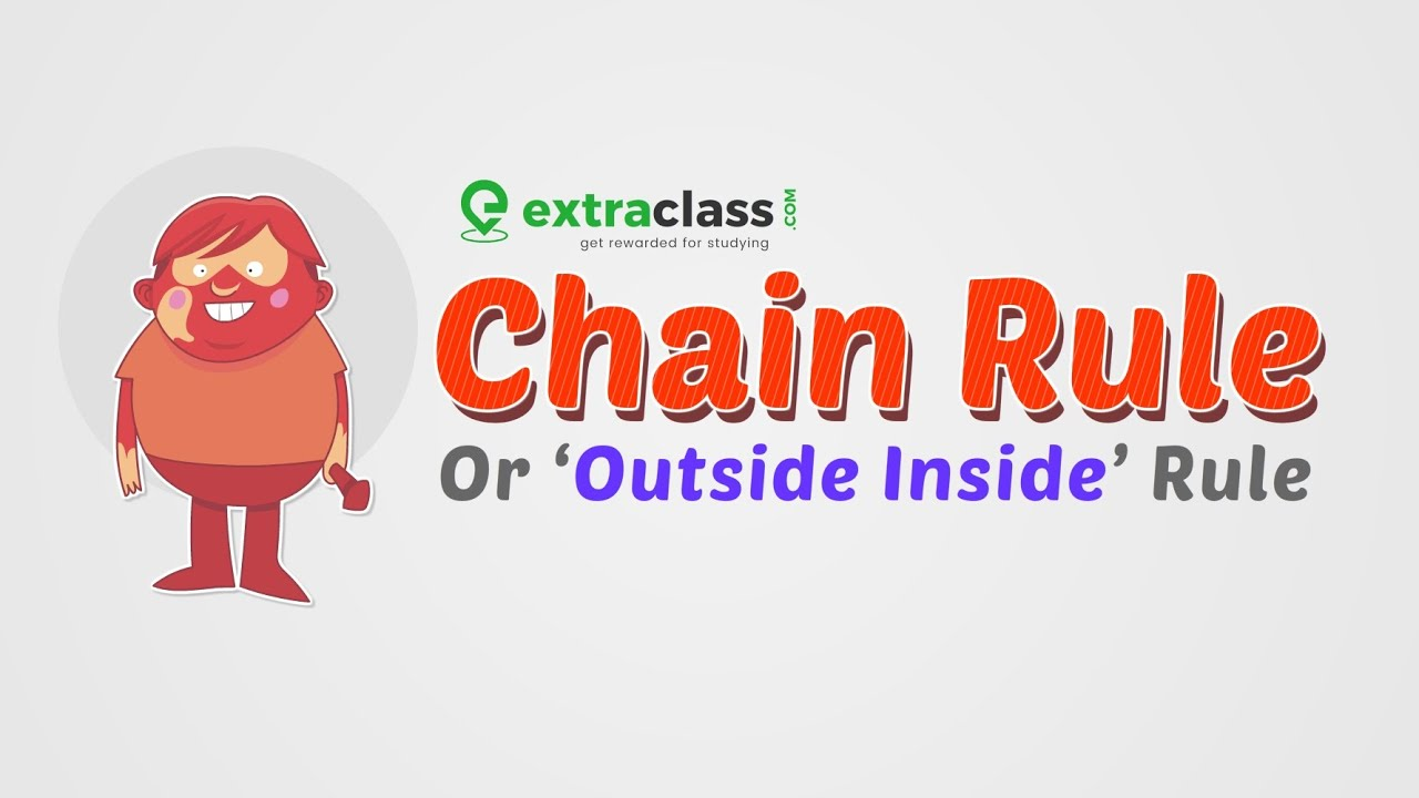 Chain Rule of differentiation | Outside Inside Rule | Maths | IIT-JEE | Extraclass.com
