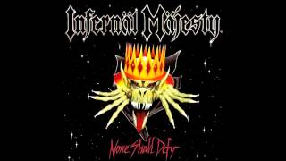 Infernal Majesty - Anthology Of Death