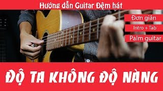 ta khng  nng | hng dn guitar | intro +tab | jerlybee guitar