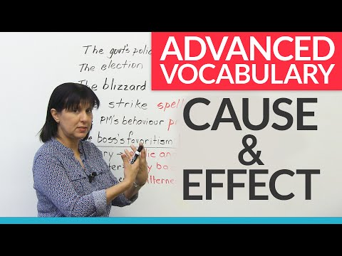 Advanced Vocabulary of CAUSE & EFFECT