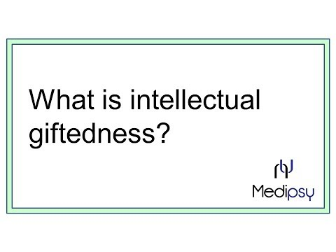 What is intellectual giftedness?