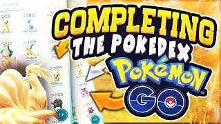 COMPLETING THE POKEDEX  | POKEMON GO | 133/145