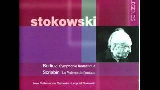 Leopold Stokowski, Berlioz Symphonie Fantastique - Songe d