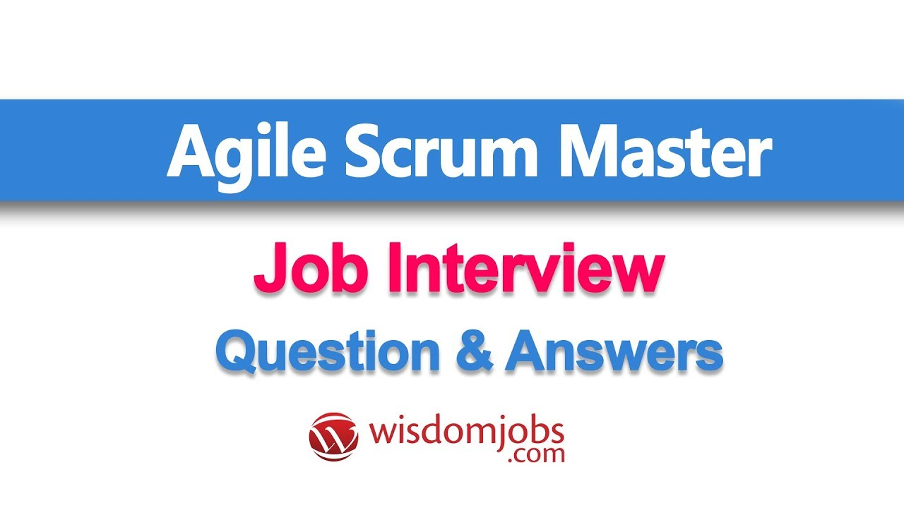 TOP 250+ Agile Scrum Master Interview Questions and Answers 10
