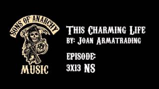 This Charming Life - Joan Armatrading | Sons of Anarchy | Season 3