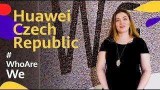 Huawei: Who Are We? Welcome To Huawei Czech Republic