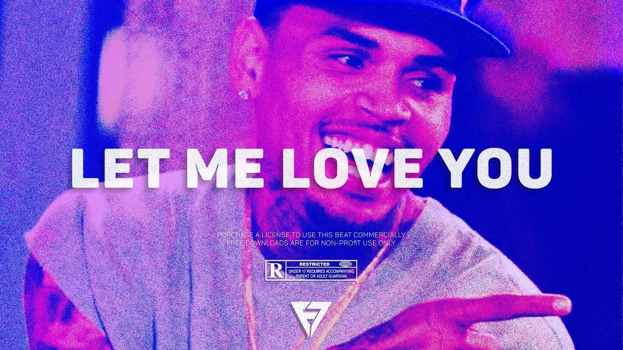 "Download [FREE] ""Let Me Love You"" - Chris Brown x Justin Bieber Type Beat 2021   Radio-Ready Instrumental"