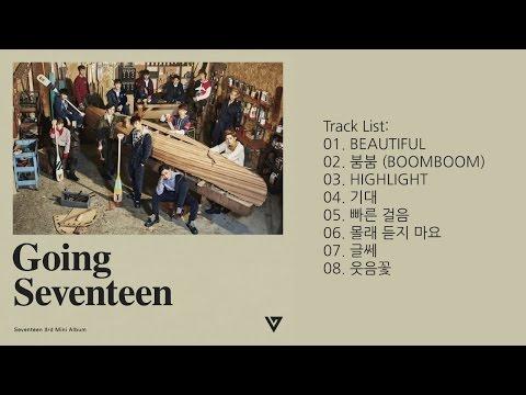 [Full Album] SEVENTEEN (세븐틴) - Going Seventeen [3rd Mini Album]
