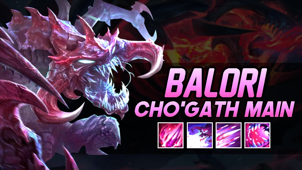 """BaLoRi """"Cho'Gath Main"""" Montage   Best Cho'Gath Plays"""