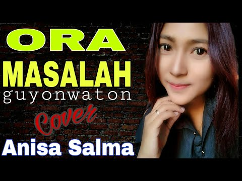 ORA MASALAH - Anisa Salma (cover) Reggae Music